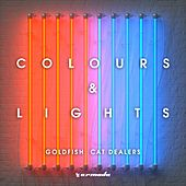 Colours & Lights von Goldfish