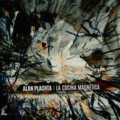 La Cocina Magnética de Alan Plachta