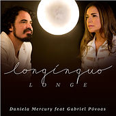 Longínquo Longe de Daniela Mercury