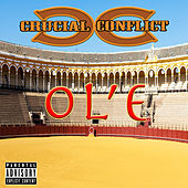 Ol'e by Crucial Conflict