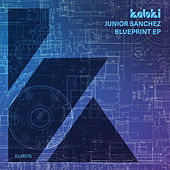 Blueprint EP by Junior Sanchez