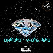 Diamond von Young Deno