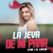 La Jeva De Mi Pana de Star J El Lirical