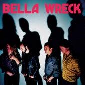 Bella Wreck de Bella Wreck