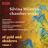 Milstein: Chamber Works: Of Gold and Shadows, Vol. 2 by Various Artists