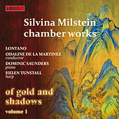 Milstein: Chamber Works - Of Gold and Shadows, Vol. 1 by Various Artists