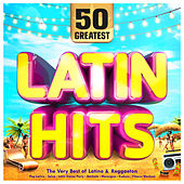 50 Greatest Latin Hits - The Very Best of Latino &  Reggaeton - Pop Latino - Salsa - Latin Dance Party - Bachata - Merengue - Kuduro - Fitness Workout de Various Artists