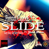 Slide (feat. Yaron Prince) by Pimpin Caprice