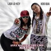 Anna Mae - Eat The Cake by Ladi LoKey