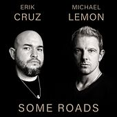 Some Roads by Michael Lemon