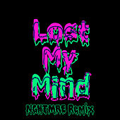 Lost My Mind (NGHTMRE Remix) de Dillon Francis