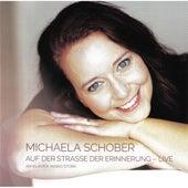 Auf der Straße der Erinnerung (Live) von Michaela Schober