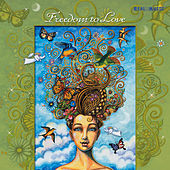 Freedom to Love by Various Artists