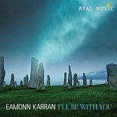 I'll Be with You de Eamonn Karran