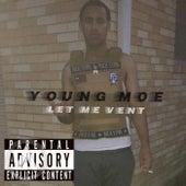Let Me Vent de Young Moe