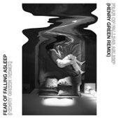 Fear of Falling Asleep (Henry Green Remix) by Tender