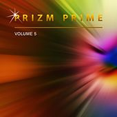 Prizm Prime, Vol. 5 by Prizm Prime