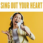 Sing Your Heart Out de Various Artists