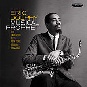 Musical Prophet: The Expanded 1963 N.Y. Studio Sessions by Eric Dolphy