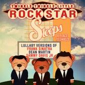 Lullaby Versions of Frank Sinatra, Dean Martin, & Sammy Davis Jr. (Rat Pack) by Twinkle Twinkle Little Rock Star