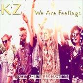 We Are Feelings de KZ