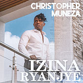Izina Ryanjye by Christopher