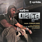 Bahadur - Single de Zubeen Garg