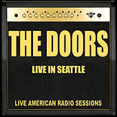 Live in Seattle (Live) by The Doors