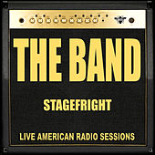 Stagefright (Live) de The Band