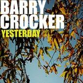 Yesterday by Barry Crocker