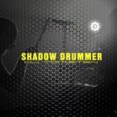 Shadow Drummer by Dj tomsten
