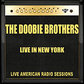 Live in New York (Live) von The Doobie Brothers