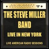 Live in New York (Live) de Steve Miller Band