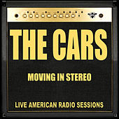 Moving in Stereo (Live) de The Cars