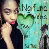 Ngifuna Wena von Sir Tlou G
