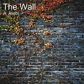 The Wall by A. Asabi