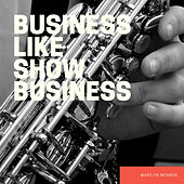 Business Like Show Business de Marilyn Monroe