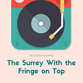 The Surrey With the Fringe on Top von Blossom Dearie