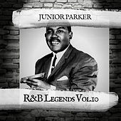 R&B Legends Vol.10 de Junior Parker