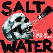 Salt Water de Bedouin Soundclash
