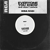 She Don't Dance (KDA Remix) by Everyone You Know