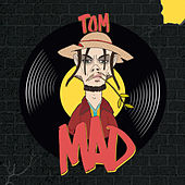Mad von Tom & Collins