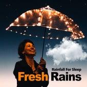 Fresh Rains by Rainfall For Sleep