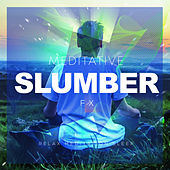 Meditative Slumber FX de Relax Meditation Sleep