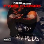 Eye's Closed de Richie Rich