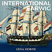 International Earwig by Lena Horne