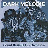 Dark Melodie by Count Basie