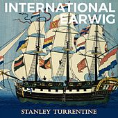 International Earwig de Stanley Turrentine