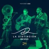 Monterrey 2019 (En Vivo) de La Distinción