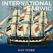 International Earwig by Kay Starr